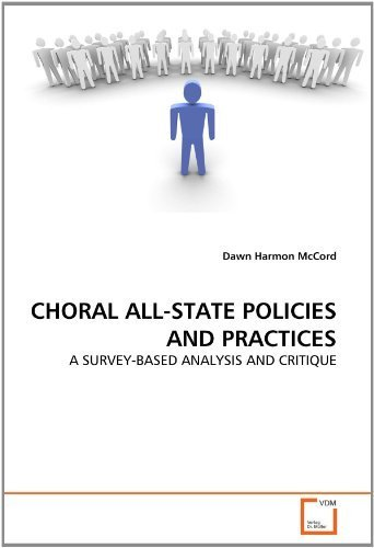 choral-all-state-policies-and-practices-a-survey-based-analysis-and-critique-by-mccord-dawn-harmon-2