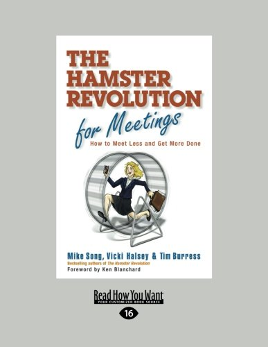 The Hamster Revolution for Meetings (Large Print 16pt)