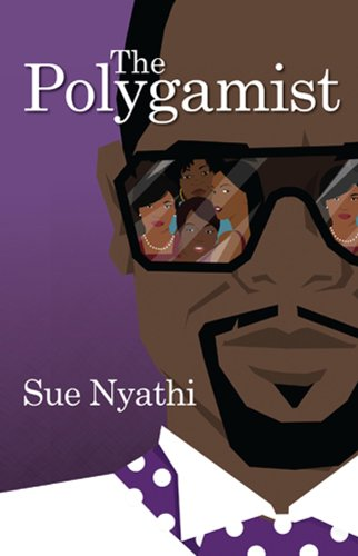 The Polygamist, by Sue Nyathi