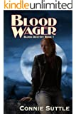 Blood Wager: Blood Destiny, Book 1 (English Edition)