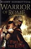 Warrior of Rome: Fire in the East Pt. 1 (Warrior of Rome 1)