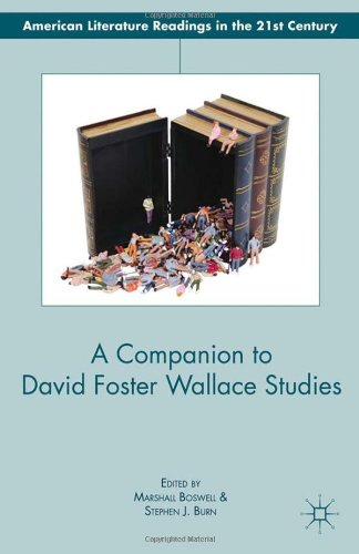 A Companion to David Foster Wallace Studies (American Literature Readings in the Twenty-First Century)