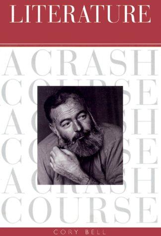 Literature : A Crash Course, CORY BELL