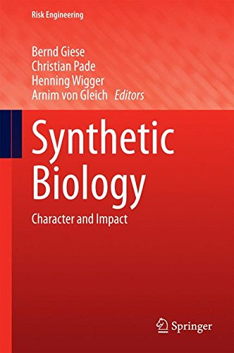Synthetic Biology: Character and Impact (Risk Engineering)