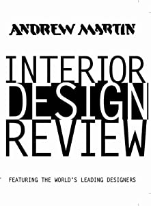 Andrew Martin Interior Design Review: v. 7: Featuring the World's Leading Designers from Andrew Martin International