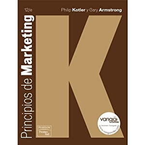 VangoNotes for Principios de Marketing, 12/e | [Philip Kotler, Gary Armstrong]