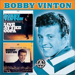 Bobby Vinton - Live at the Copa/Drive-In Movie Time - Zortam Music