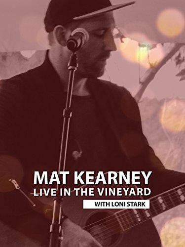 Mat Kearney: Live in the Vineyard on Amazon Prime Instant Video UK