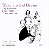 You're Sensational - Cole Porter in the '20s, '40s, and '50s, Vol. 1 - Wake Up & Dream (1916-1929) ~ Cole Porter