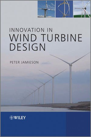 Innovation in Wind Turbine Design - Wiley - 0470699817 - ISBN:0470699817