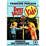 Jessica's Zoo Adventure (Sweet Valley Kids, No. 8) Francine Pascal