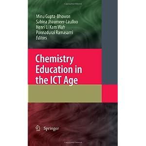 Chemistry Education in the ICT Age Henri Li Kam Wah, Minu Gupta Bhowon, Ponnadurai Ramasami, Sabina Jhaumeer-Laulloo