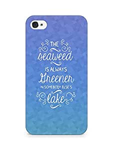 AMEZ seawead is greener in others lake Back Cover For Apple iPhone 4s