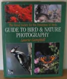 Laurie Campbell Royal Society for the Protection of Birds Guide to Bird and Nature Photography