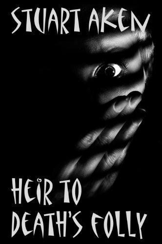 Book: Heir to Death's Folly by Stuart Aken