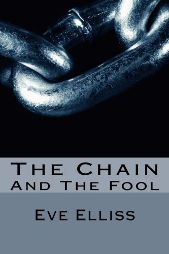 The Chain: And the Fool: Volume 3