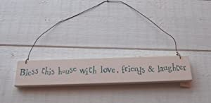 East of India Bless this house with love, friends & laughter plaque
