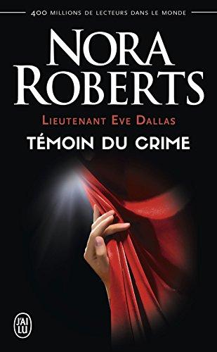 lieutenant-eve-dallas-tome-10-temoin-du-crime