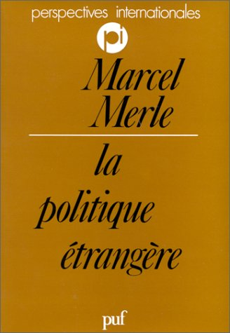 La politique etrangere (Perspectives internationales) (French Edition)