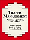 img - for Traffic Management: Planning, Operations, and Control book / textbook / text book