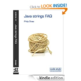 Java strings FAQ (Code Style FAQ ebook series)