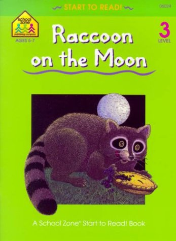 Raccoon on the Moon - level 3 (Start to Read), BARBARA GREGORICH, BRUCE WITTY
