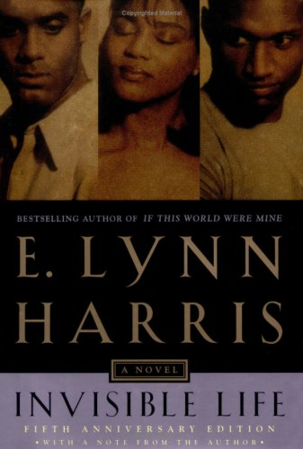 Invisible Life: Special edition, E. Lynn Harris