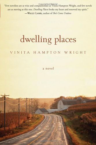 Dwelling Places: A Novel (Vinita Hampton Wright)