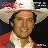 """George Strait - Greatest Hits, Vol. 2"" ~ George Strait"