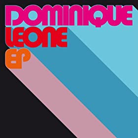 Dominique Leone EP