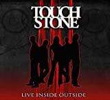 Live Inside Outside by Touchstone (2014-08-03)
