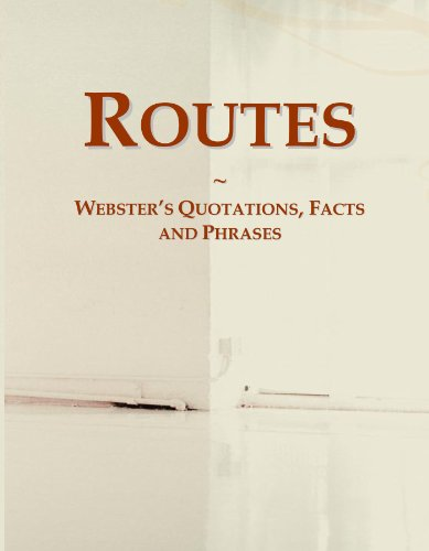 Routes: Webster's Quotations, Facts and Phrases
