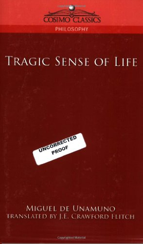 Tragic Sense of Life: Miguel de Unamuno, Crawford J.E. Flitch: 9781596057234: Amazon.com: Books