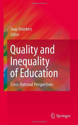 Quality and Inequality of Education: Cross-National Perspectives