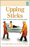 Upping Sticks: How to Move House and Stay Sane