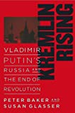 img - for Kremlin Rising: Vladimir Putin's Russia and the End of Revolution book / textbook / text book
