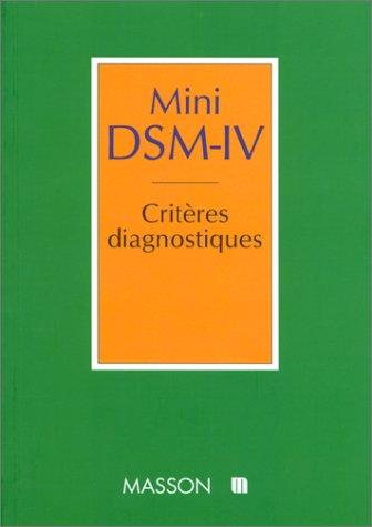 mini-dsm-iv-criteres-diagnostiques