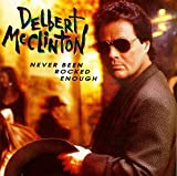 Giving It Up For Your Love ... - Delbert McClinton