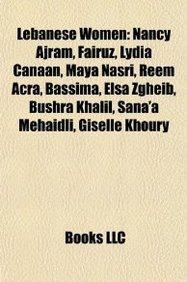 lebanese-women-nancy-ajram-fairuz-lydia-canaan-maya-nasri-reem-acra-bassima-elsa-zgheib-bushra-khali
