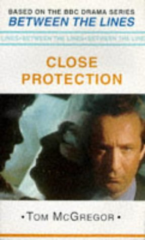 Close Protection (Between the Lines)