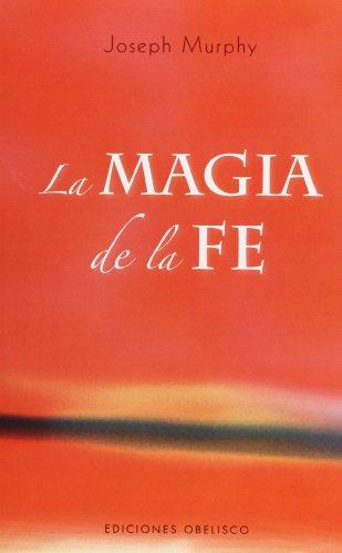 MAGIA DE LA FE