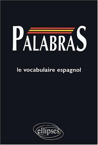 PALABRAS : Médiascopie du vocabulaire espagnol