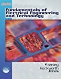 Fundamentals of Electrical Engineering and Technology [Hardcover] [2006] 1 Ed. William D. Stanley, John R. Hackworth, Richard L. Jones