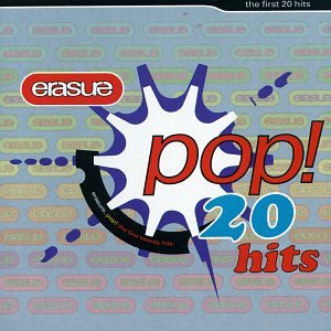 Erasure - Erasure Pop!: The First 20 Hits [CASSETTE] - Zortam Music
