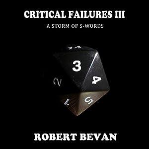 Critical Failures III Audiobook