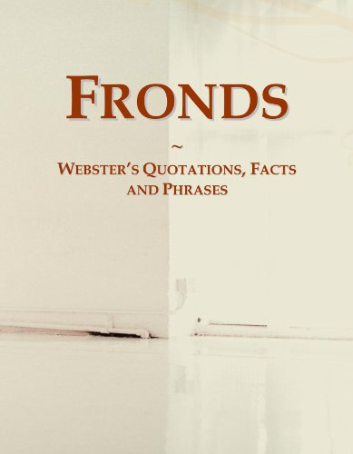 Fronds: Webster's Quotations, Facts and Phrases PDF