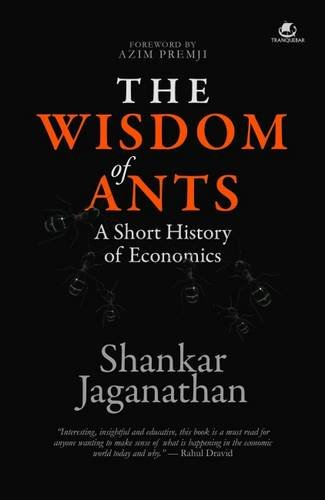 The Wisdom of Ants: A Short History of Economics