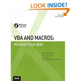 VBA and Macros: Microsoft Excel 2010 (MrExcel Library)