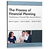 The Process of Financial Planning: Developing a Financial Plan, 2nd Edition [Paperback] [2012] 2 Ed. Ruth H. Lytton PhD, John E. Grable PhD CFP® RFC, Derek D. Klock MBA