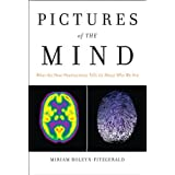 Pictures of the Mind: What the New Neuroscience Tells Us About Who We Are (FT Press Science) ~ Miriam Boleyn-Fitzgerald